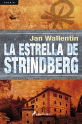 La estrella de Strindberg ebook by Jan Wallentin