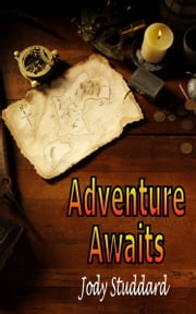 Adventure Awaits ebook by Jody Studdard