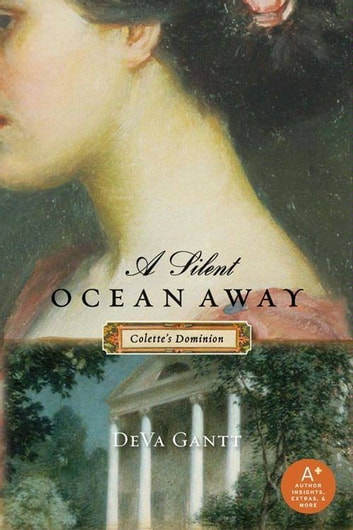 A Silent Ocean Away - Colette's Dominion ebook by DeVa Gantt
