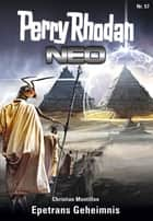 Perry Rhodan Neo 57: Epetrans Geheimnis - Staffel: Arkon 9 von 12 ebook by Christian Montillon