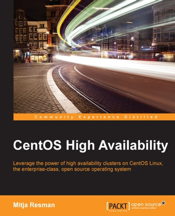 CentOS High Availability ebook by Mitja Resman