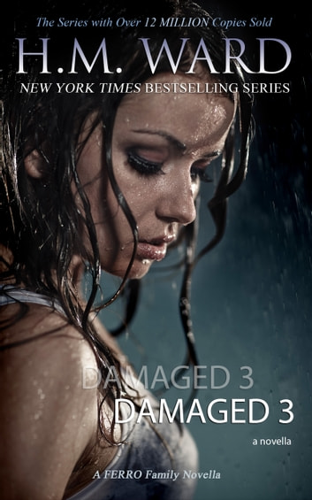 DAMAGED 3 - A DAMAGED WEDDING ebook by H.M. Ward