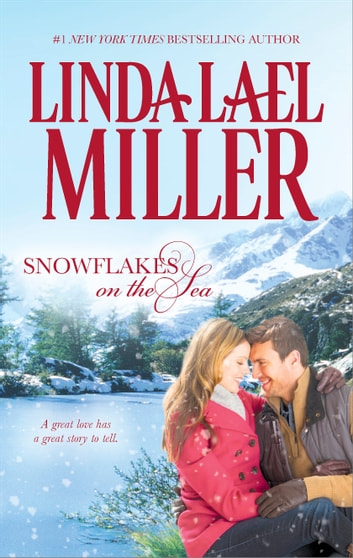 Snowflakes On The Sea Ebook By Linda Lael Miller 9781460341667