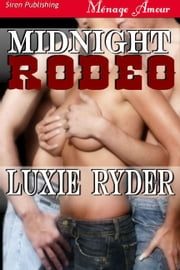 Midnight Rodeo ebook by Luxie Ryder
