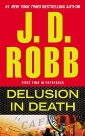 Delusion in Death ebook by J. D. Robb