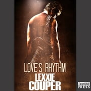 Love's Rhythm - Heart of Fame, Book 1 audiobook by Lexxie Couper