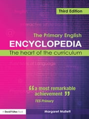 The Primary English Encyclopedia ebook by Margaret Mallett
