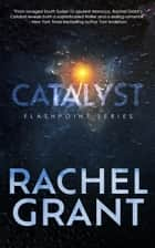 Catalyst ebook by Rachel Grant
