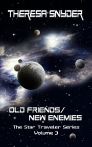 Old Friends/New Enemies ebook by Theresa Snyder