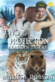 Two for Protection ebook by Marissa Dobson