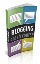 Blogging Crash Course ebook by Jimmy  Cai