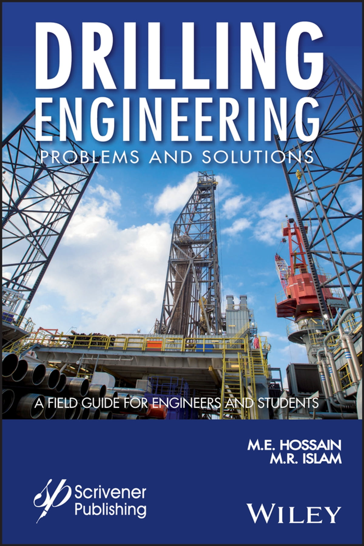 Drilling Engineering Problems and Solutions eBook by M. E. Hossain -  9781118998649   Rakuten Kobo