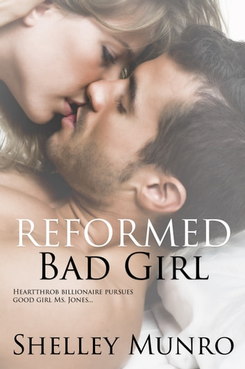 Reformed Bad Girl ebook by Shelley Munro