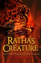 Ratha's Creature ebook by Clare Bell