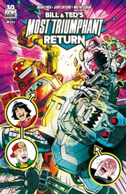 Bill and Ted's Most Triumphant Return #6 ebook by Brian Lynch,Jerry Gaylord