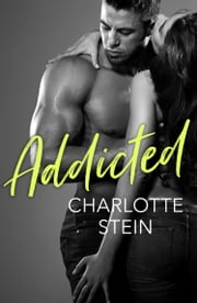 Addicted ebook by Charlotte Stein
