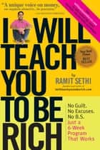 I Will Teach You To Be Rich eBook par Ramit Sethi