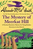 The Mystery of Meerkat Hill ebook by Alexander McCall Smith, Iain McIntosh
