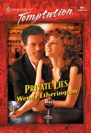 Private Lies (Mills & Boon Temptation) ebook by Wendy Etherington