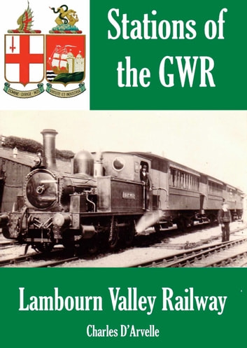 Boxford Station (Stations of the Great Western Railway GWR Book 4)