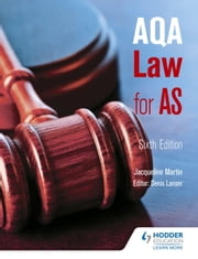AQA Law for AS Sixth Edition ebook by Jacqueline Martin,Denis Lancer