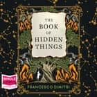 The Book of Hidden Things audiobook by Francesco Dimitri