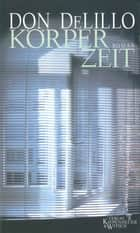 Körperzeit - Roman ebook by Don DeLillo, Frank Heibert