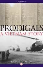 Prodigals ebook by Richard Taylor