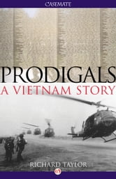 Prodigals - A Vietnam Story ebook by Richard Taylor