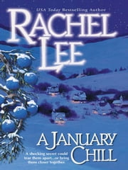 A January Chill ebook by Rachel Lee