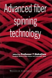 Advanced Fiber Spinning Technology ebook by T. Nakajima