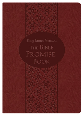 Bible Promise Book Gift Edition (KJV) ebook by Compiled by Barbour Staff
