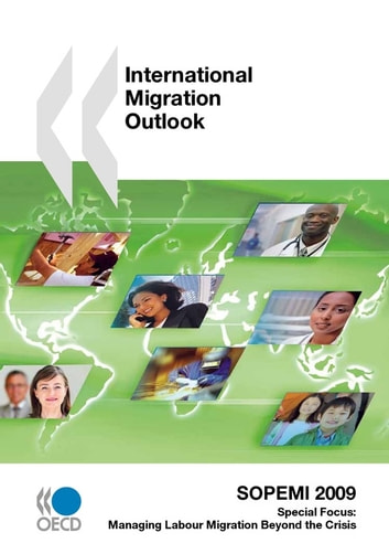 International Migration Outlook 2009 ebook by Collective