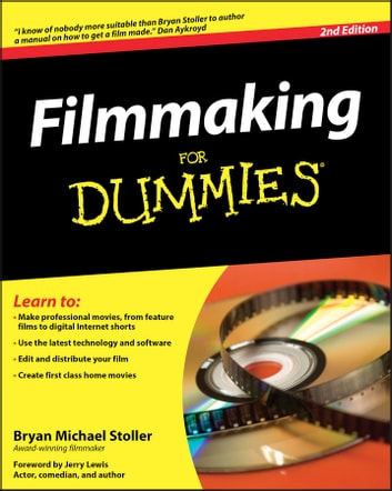 Filmmaking For Dummies eBook by Bryan Michael Stoller