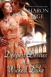 Deepest Desires of a Wicked Duke ebook by Sharon Page