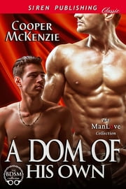A Dom of His Own ebook by Cooper McKenzie