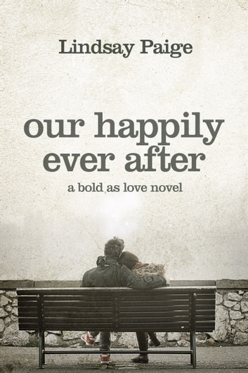 Our Happily Ever After ebook by Lindsay Paige