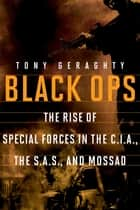 Black Ops ebook by Tony Geraghty