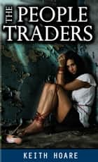 The People Traders ebook by Keith Hoare