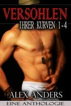 Versohlen Ihrer Kurven 1-4 ebook by Alex Anders