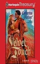 Velvet Touch ebook by Catherine Archer