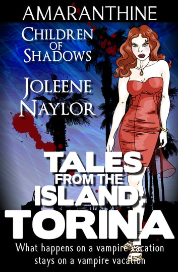 Torina (Tales from the Island) ebook by Joleene Naylor