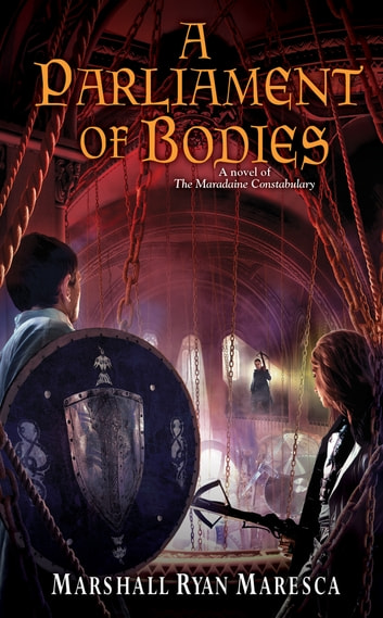 A Parliament of Bodies ebook by Marshall Ryan Maresca