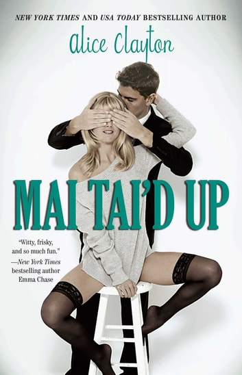 Mai Tai'd Up ebook by Alice Clayton