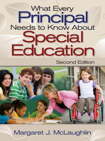 What Every Principal Needs to Know About Special Education ebook by