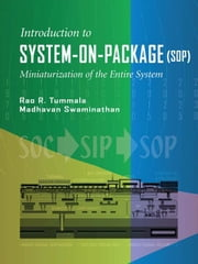 System on Package: Miniaturization of the Entire System ebook by Tummala, Rao