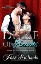 The Duke of Hearts - The 1797 Club, #7 ekitaplar by Jess Michaels