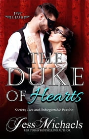 The Duke of Hearts - The 1797 Club, #7 ebook by Jess Michaels