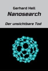 Nanosearch - Der unsichtbare Tod ebook by Gerhard Hell