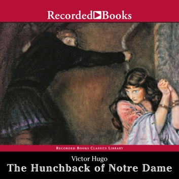 The Hunchback of Notre-Dame audiobook by Victor Hugo